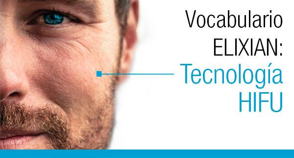 Vocabulario Elixian: tecnología HIFU